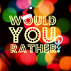 "A Game Of Fundraising ""Would You Rather"""