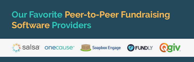 Here are some of our favorite providers of peer-to-peer fundraising software.