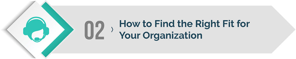 How to Find the Right Fit for Your Organization