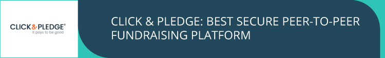 Click & Pledge offers very secure peer-to-peer fundraising options.