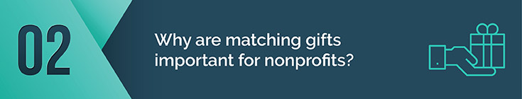 Why are matching gifts important for nonprofits?