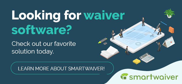 Looking for online waiver software? Check out Smartwaiver today!