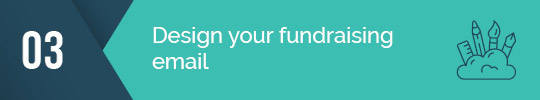 Carefully design your email fundraising campaign!