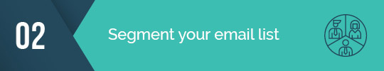 Segment your email list for your email fundraising campaign!