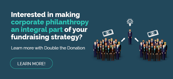 Interested in making corporate philanthropy an integral part of your fundraising strategy? Check out Double the Donation.