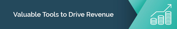 "This header image states: ""Valuable Tools to Drive Revenue"""