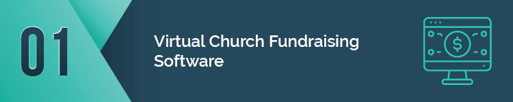 Virtual church software can bring your fundraising efforts to the next level.