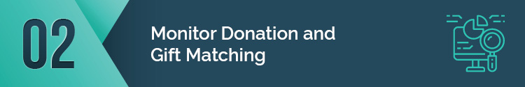 Monitor donation and gift matching