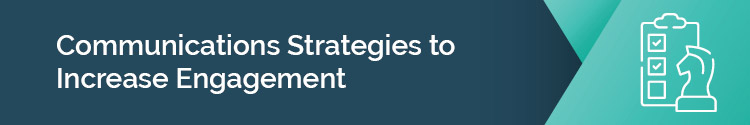 This header reads: Communications Strategies to Increase Engagement""