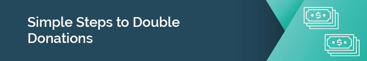 """This header reads: """"Simple Steps to Double Donations"""""""