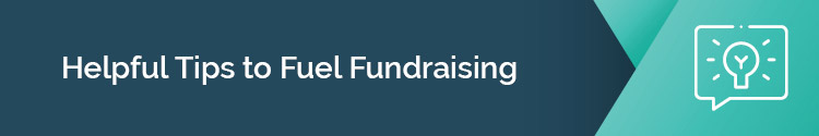 "This header reads ""Helpful Tips to Fuel Fundraising"""