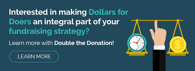 Learn more about Dollars for Doers with Double the Donation!