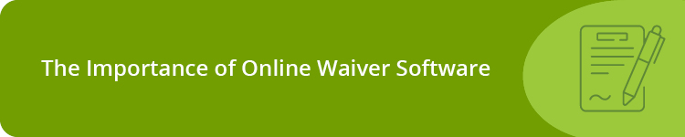 The Basics of Online Waiver Software