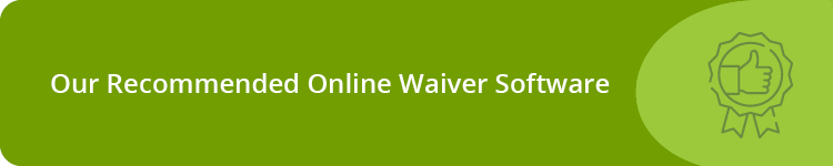 Our Recommended Online Waiver Software